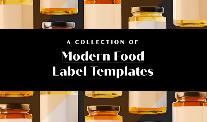 A Collection of 15 Modern Food Label Templates to Personalize Your Brand