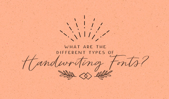 What Are the Different Types of Handwriting Fonts?