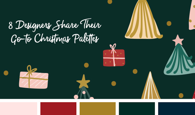 Christmas Color Palettes: 8 Designers Share their Go-to Hues