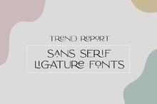 Design Trend Report: Sans Serif Ligature Fonts