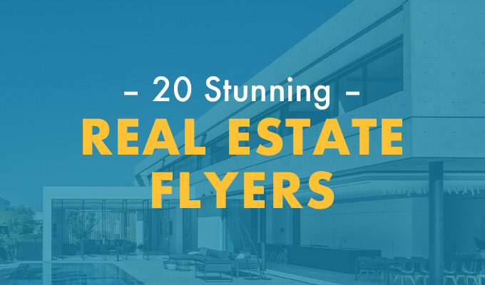 Real Estate Flyers Done Right: 15 Stunning Examples