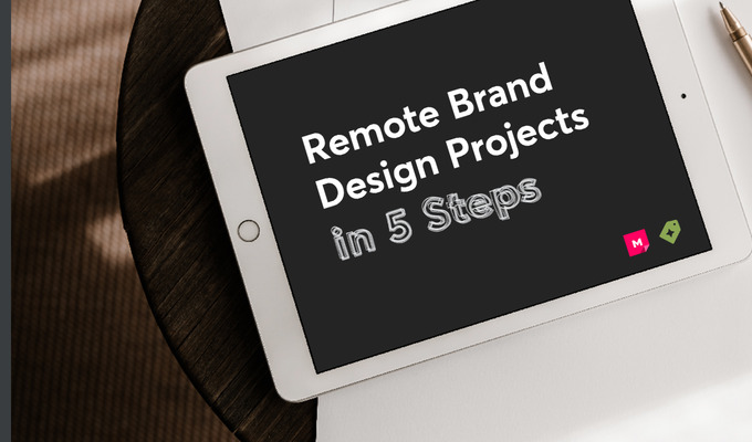 How to Complete a Remote Brand Design Project in 5 Steps