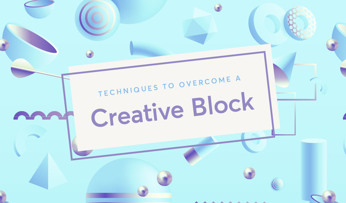 5 Science-Backed Techniques To Overcome a Creative Block